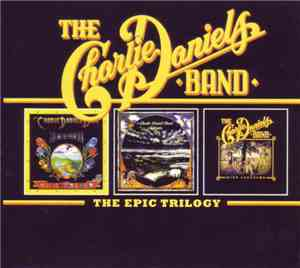 The Charlie Daniels Band - The Epic Trilogy