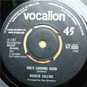 Rodger Collins - She's Looking Good / I'm Serving Time