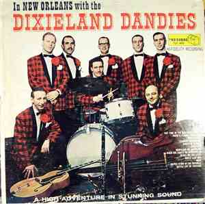 Ted Auletta And The Dixieland Dandies - In New Orleans With The Dixieland D ...