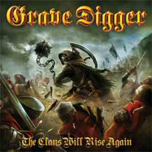 Grave Digger  - The Clans Will Rise Again