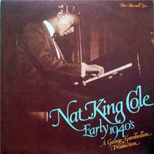 Nat King Cole - Early 1940's