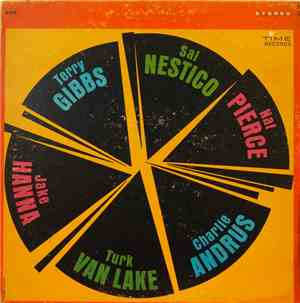 Terry Gibbs, Sal Nestico, Nat Pierce, Jake Hanna, Turk Van Lake, Charlie An ...