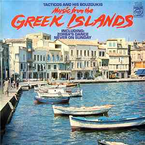 Tacticos And His Bouzoukis - Music From The Greek Islands