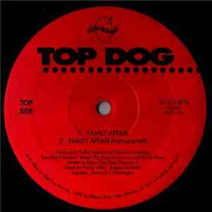 Top Dog  - Family Affair / Vietnam-In-America