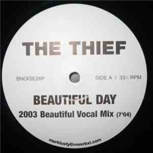The Thief - Beautiful Day