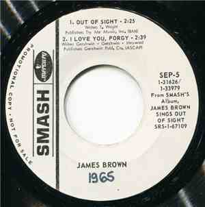 James Brown - Out Of Sight / I Love You, Porgy / I Got You / Maybe The Last ...